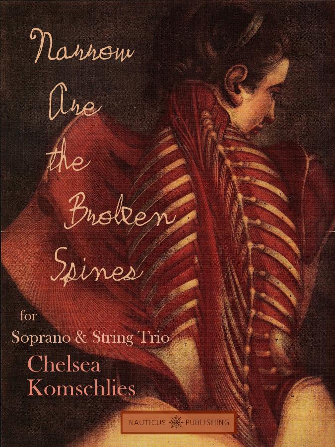 Chelsea-Komschlies-Narrow-Are-the-Broken-Spines.jpg