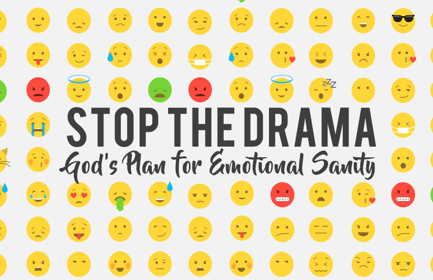 Stop the Drama // 9 16 18 - 10 7 18 — Three Strands Church