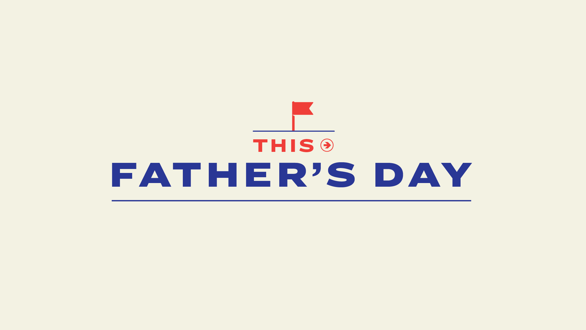 ACA-190530_FATHERS_DAY_BOARDS_cv_v05-01.png