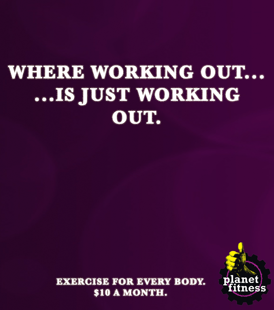 PlanetFitness_WORKINGOUTISJUST_EVERY BODY.png