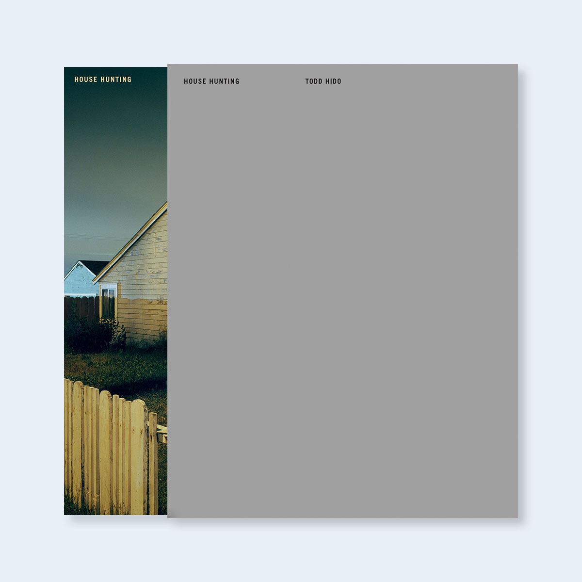 TODD HIDO | House Hunting (Numbered, Signed Slipcased Edition) |  Order >