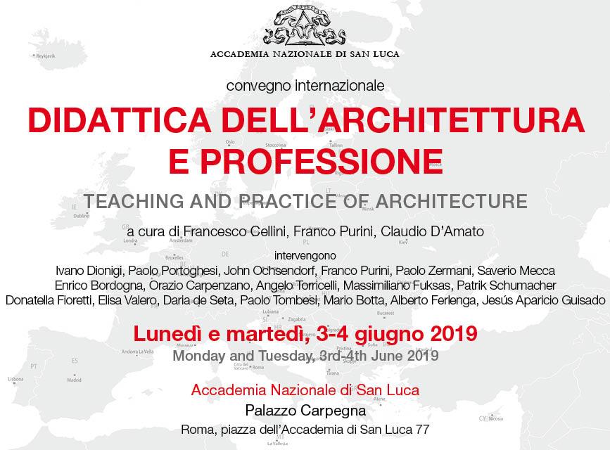 2019.06.3-4_invito_3.jpgTEACHING AND PRACTICE OF ARCHITECTURE- DIDATTICA DELL'ARCHITETTURA E PROFESSIONE