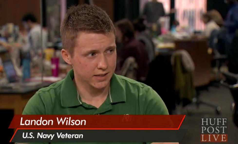 U.S. Navy Veteran, Landon Wilson speaking on  Huffington Post Live .