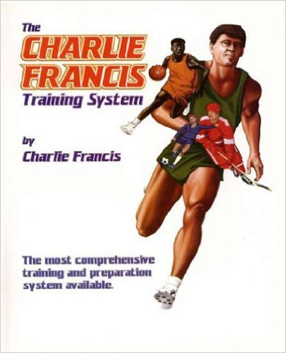Charlie Francis Training System by Charlie Francis.jpg