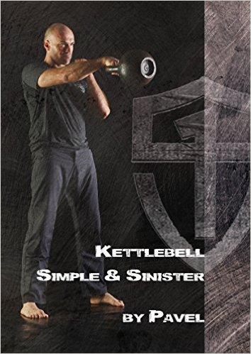 Kettlebell Simple & Sinister by Pavel Tsatsouline.jpg
