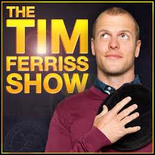 Podcast - Tim Ferriss.jpg