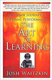 Art of learning - Waitzkin.jpeg