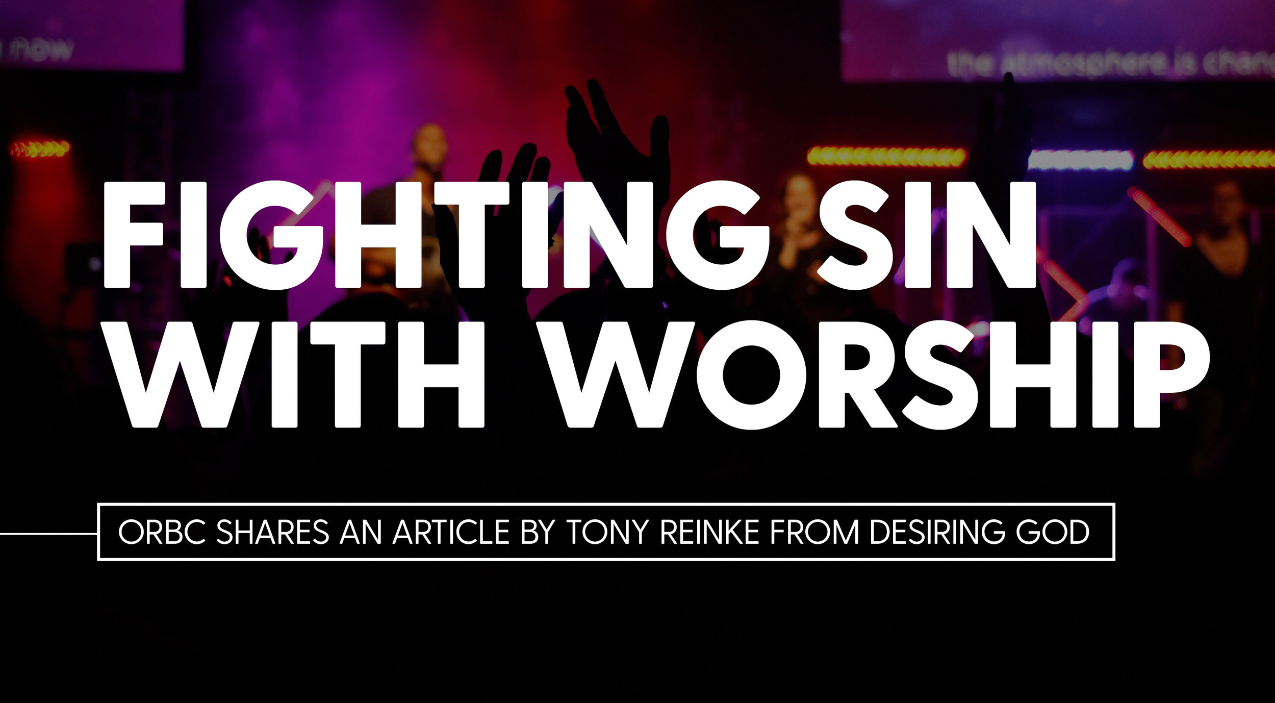 fightingsinwithworship.jpg