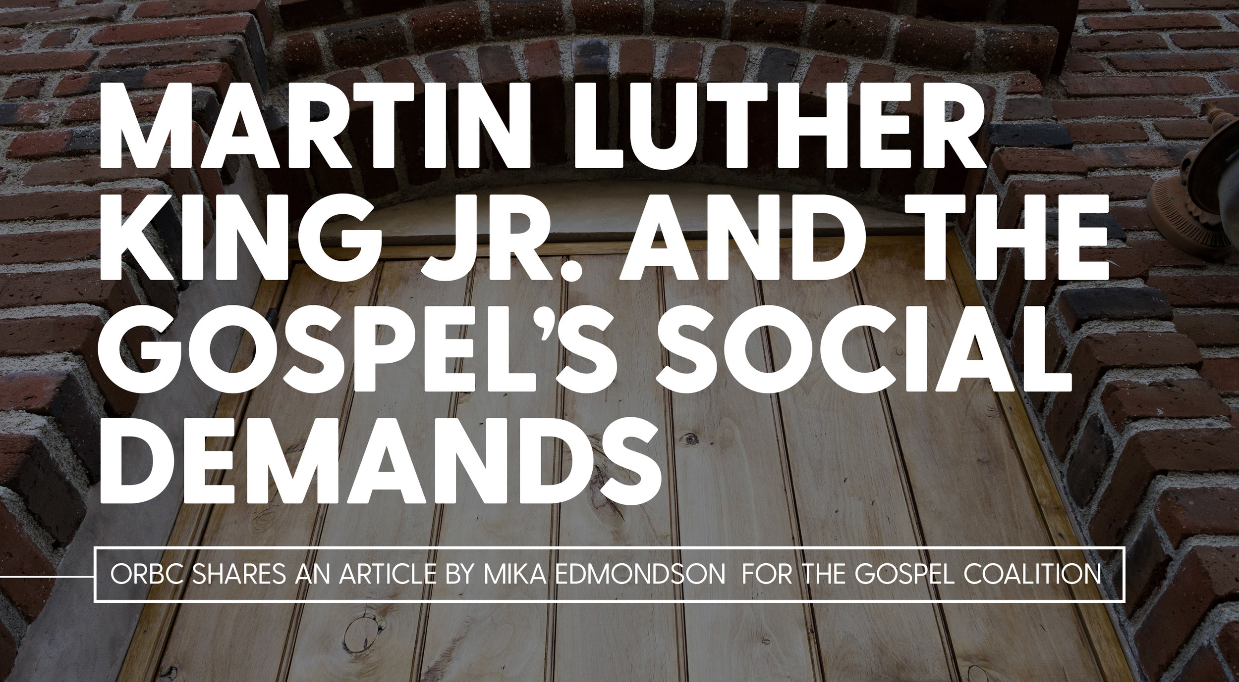 Martin Luther King Jr. and the Gospel's Social Demands .jpg