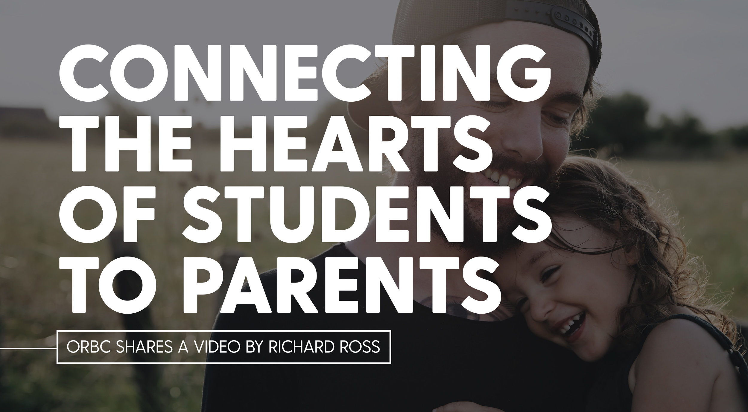 Connecting the Hearts of Students to Parents.jpg