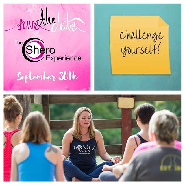 This year at Shero challenge yourself. Pick an activity not because you love it, but because you've never done it! Have a new experience. . #challengeyourself . #sheroexperience #shero #challenge #growth #living #connecting #iowa #yoga #climbing #danceclubcardio #zipline #meditation #burlesque #singingbowls #canoe #kayak #women #event @toulayogacr . Sign up here ---   http://www.signupgenius.com/go/10c0a4eaba828a0f49-2016