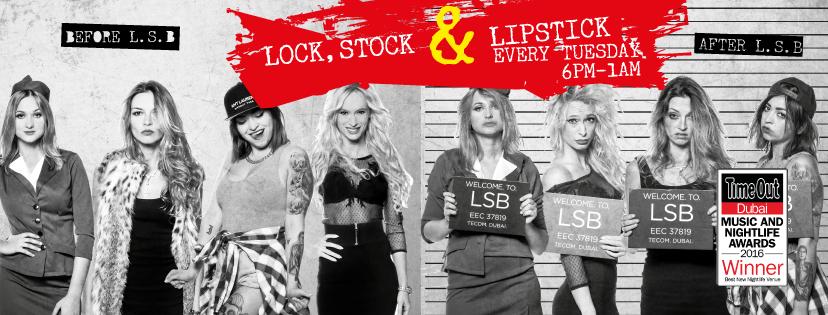 Lock Stock & Barrel Dubai Ladies' Night Campaign