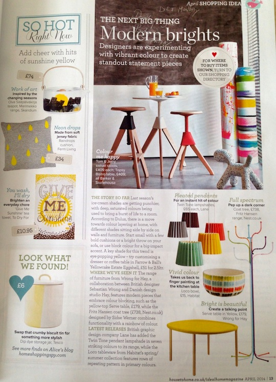 'THE NEXT BIG THING'   Ideal Home  chose Lane as one of their designers to watch last month. Amongst the shopping pages, they consider the Twin Tone Lampshade to be a standout statement piece because of the vibrant colour range and the colour layering.