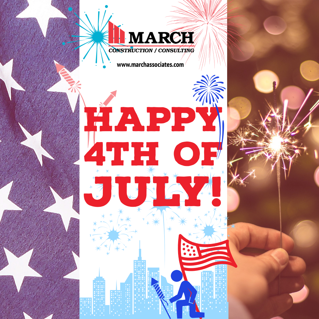 Happy 4th of July 2018 from March Construction. Hope everyone has a fun, safe holiday!