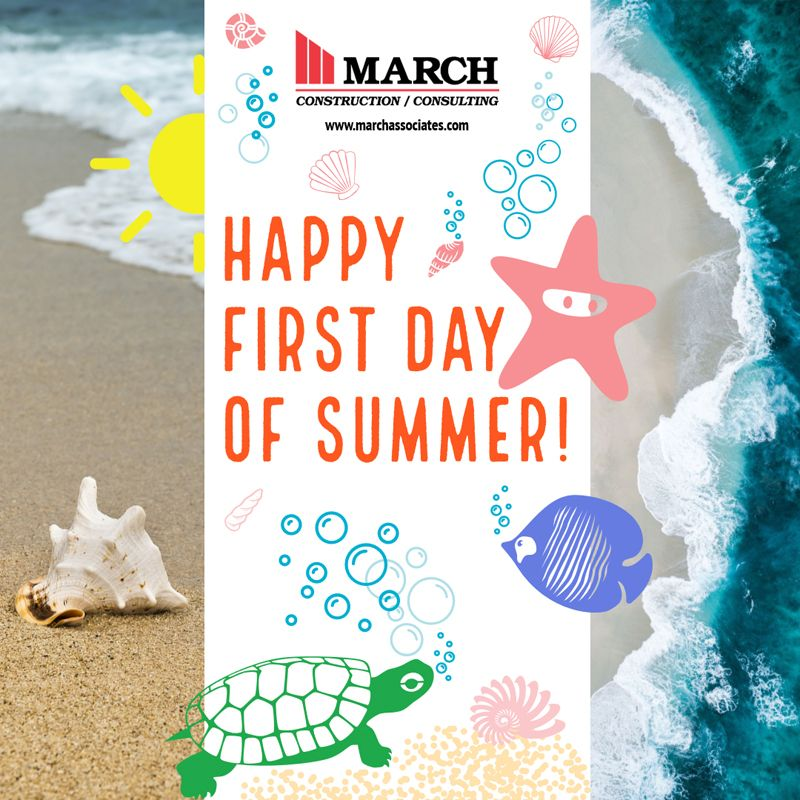Happy First Day of Summer from March Construction!