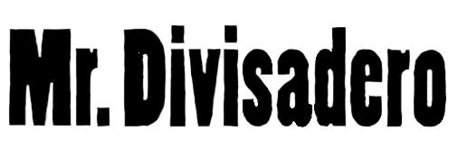 Mr. Divisadero