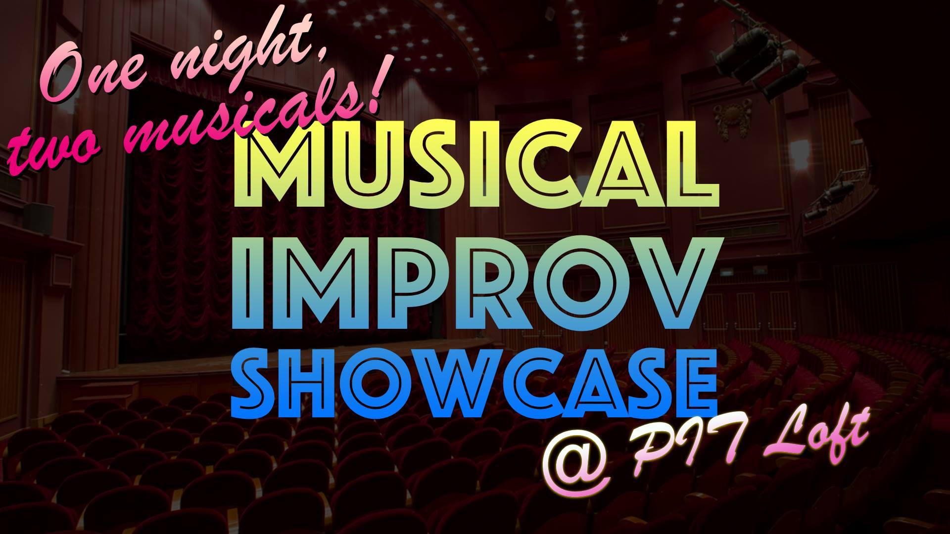 Musical Improv Showcase - Monday, September 9, 2019 • 7 PM – 8 PMThe PIT Loft 154 West 29th Street, New York