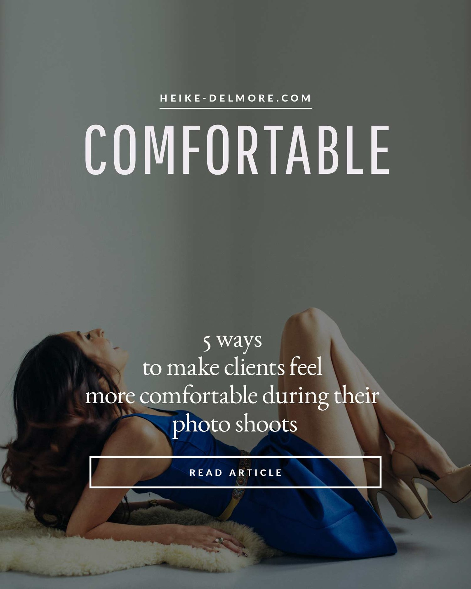 5 ways to make clients more comfortable during their photoshoot