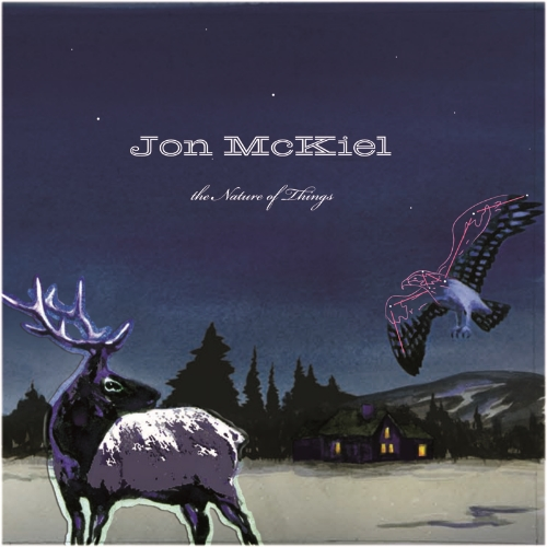 JON MCKIEL - THE NATURE OF THINGS