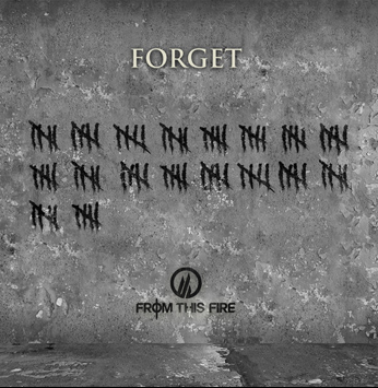"CLICK ON ALBUM TO DOWNLOAD THE ""FORGET"" SINGLE"
