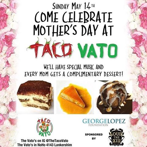 Taco Vato George Lopez Foundation Mother's Day