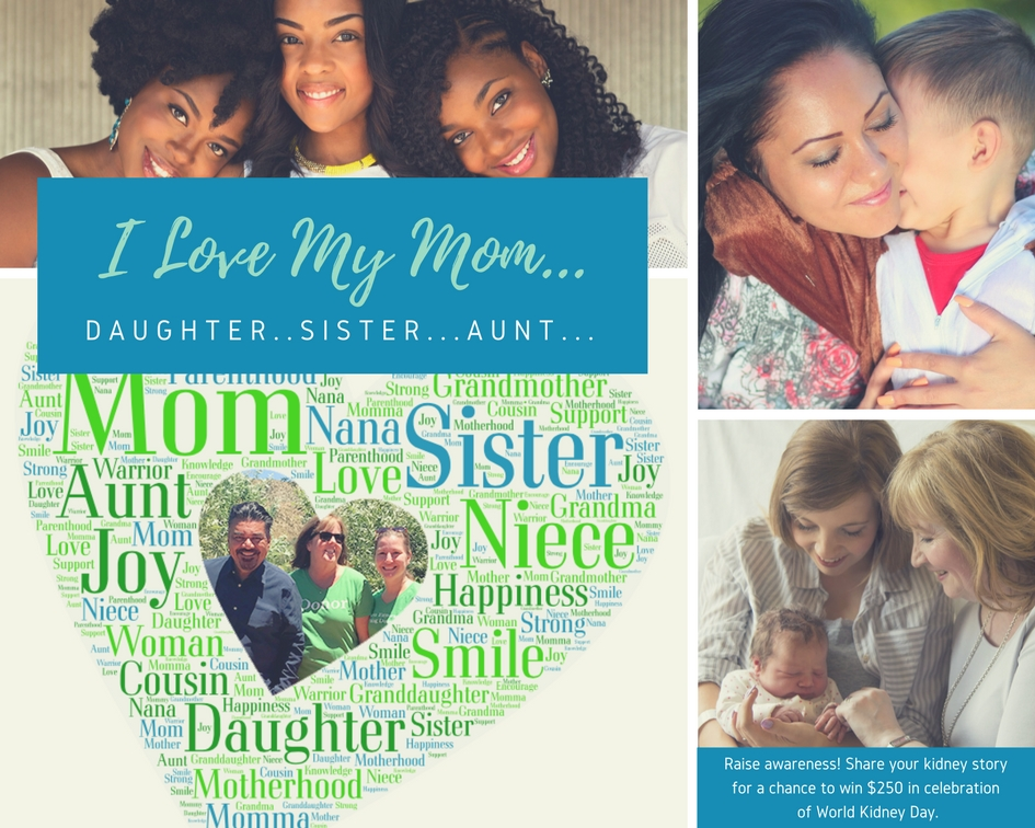 I Love My Mom-World Kidney Day Giveaway George Lopez Foundation