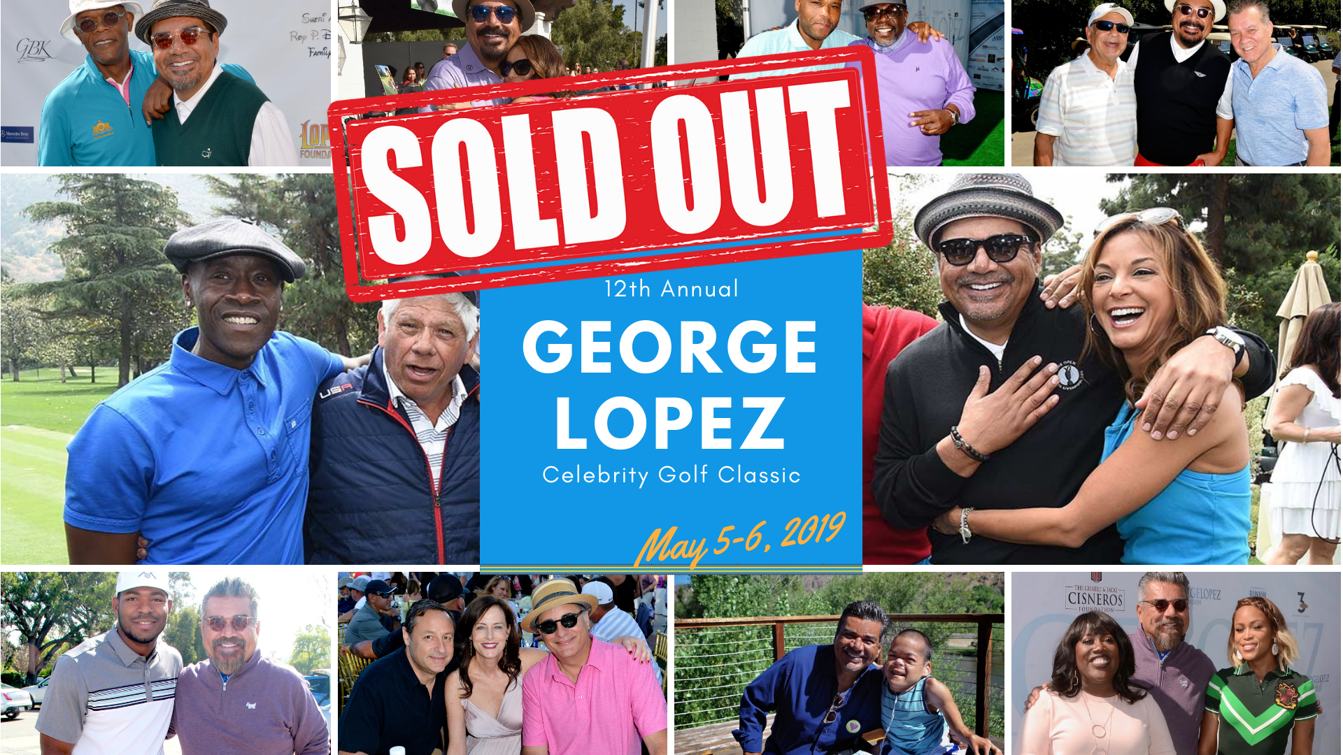 SOLD OUT 12th Annual George Lopez Celebrity Golf Classic 2019.png