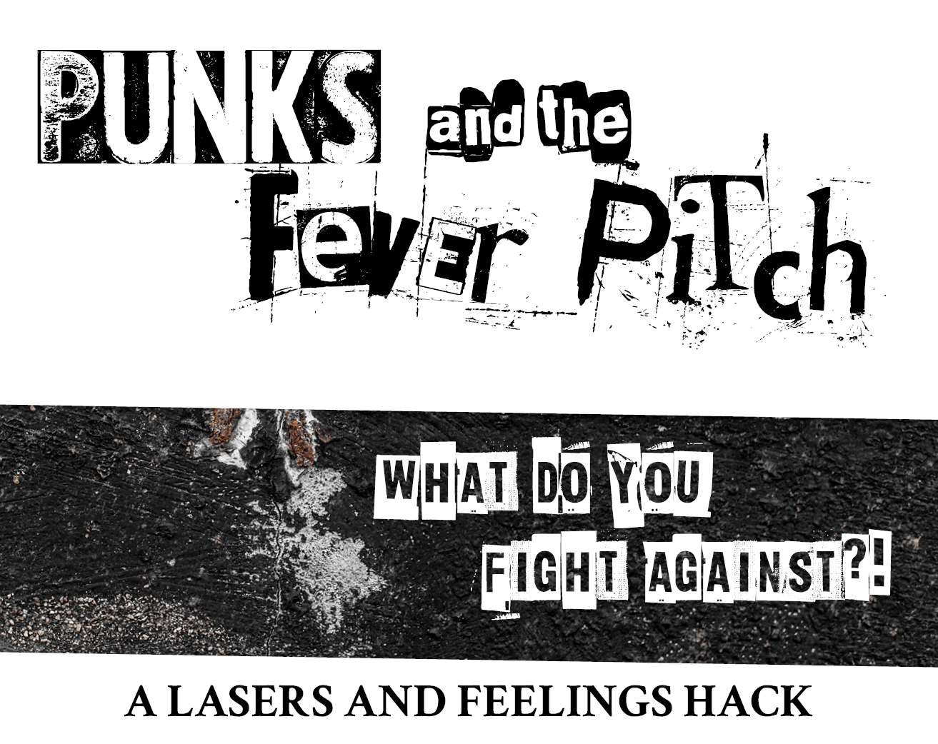 Punks and the Fever Pitch