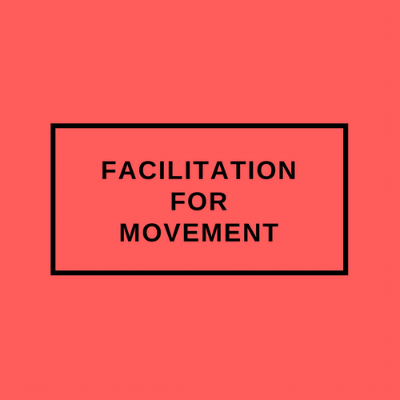 Learn more about Facilitation for Movement