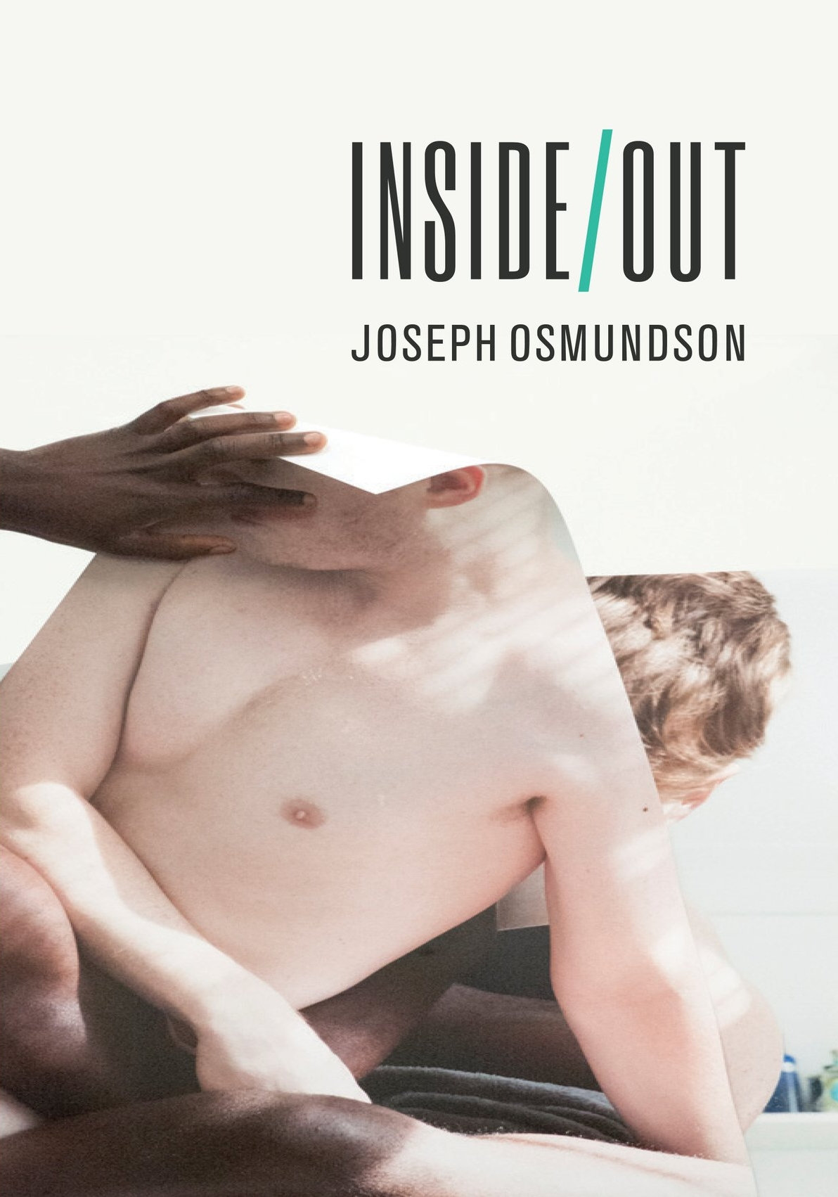 INSIDE/OUT is now available  - http://siblingrivalrypress.bigcartel.com/product/inside-out-by-joseph-osmundson