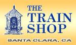 The Train Shop of Santa Clara, CA