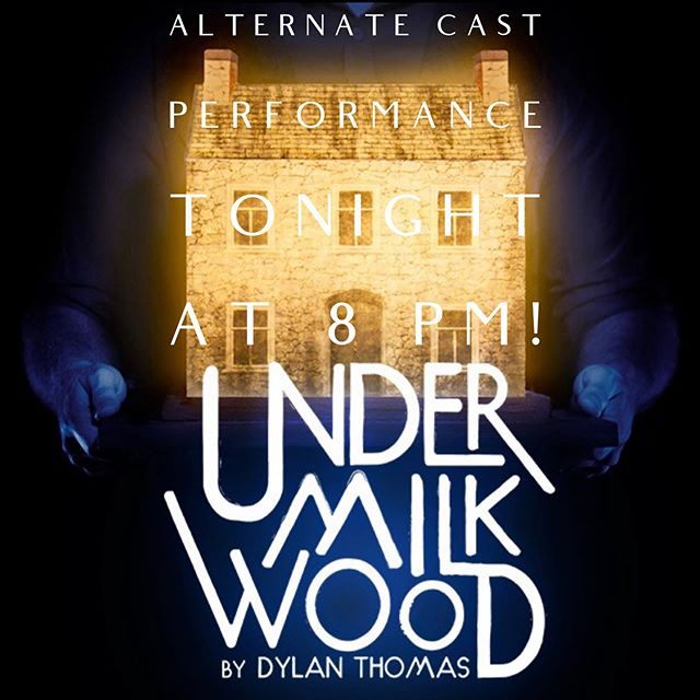 Join us TONIGHT at 8 PM for the alternate cast performance of Under Milk Wood at @greenwaycourttheatre! We are so incredibly proud of the alternate cast and hope you get a chance to see them at work! Grab your pay what you want tickets for tonight's alternate cast performance through the link in our bio or at the door! #lathtr #theatre #theater #la #lastagealliance #lastage #losangeles #losangelestheatre #latheatre #thingstodoinla #playbill #broadwayworld #nonprofit