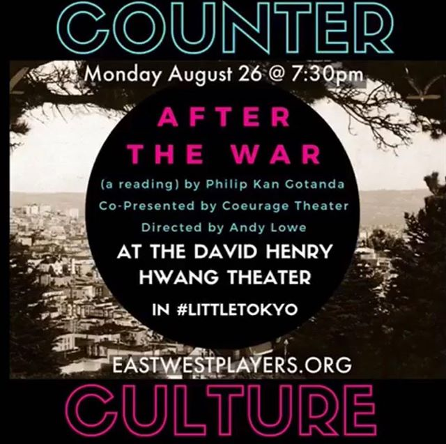 Join us and @eastwestplayers TONIGHT at 7:30 PM for a special reading of After The War by Philip Kan Gotanda at the David Henry Hwang Theater in Little Tokyo! We hope to see you there! #latheatre #theatre #losangeles #losangelestheatre #lathtr #lastage #playbill #broadwayworld