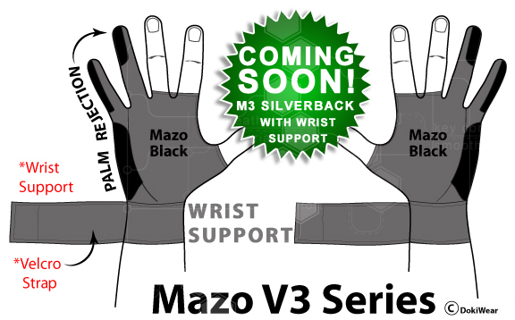- Available NOW!! The Mazo V3 SilverBack has all the features of the Mazo V2, but with added WRIST SUPPORT. This new design is for the 'grizzled' artist who has put in the dedicated hours, or simply needs added wrist support while working.