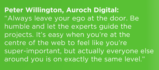 Ever modest, Peter's expertise continues to help Auroch Digital grow and operate as efficiently as possible.