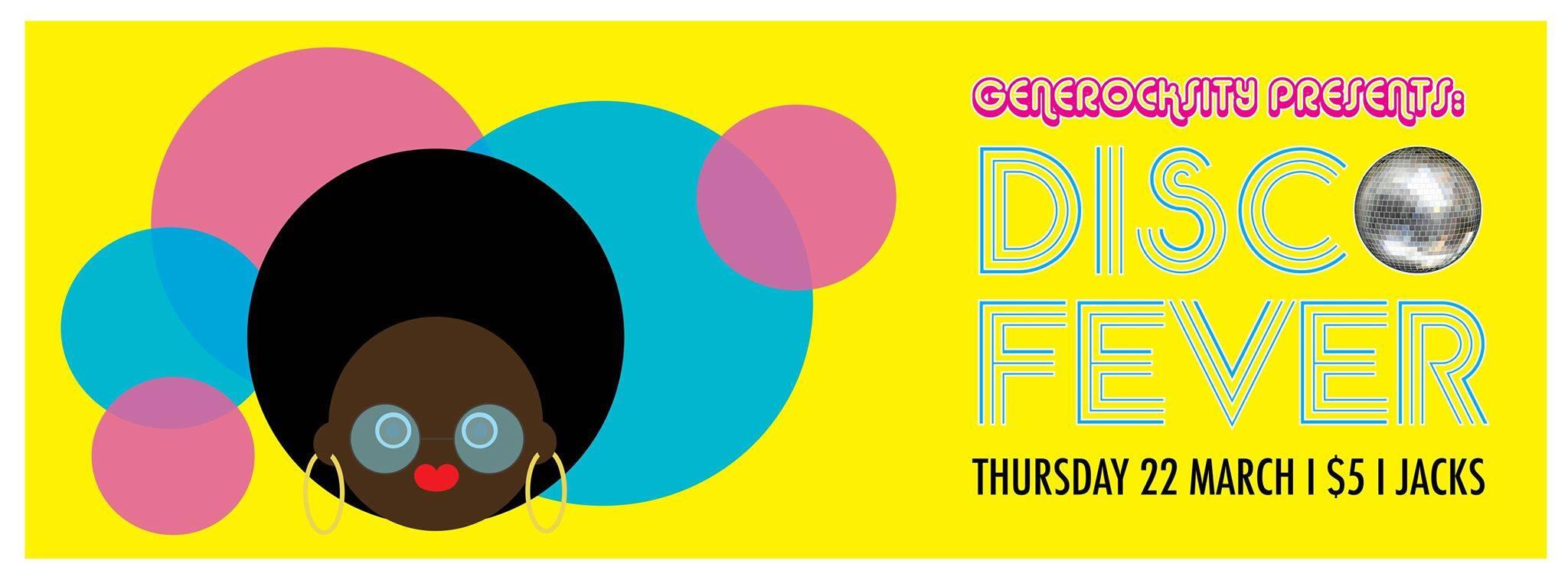 Generocksity Presents: Disco Fever at Jacks (3/18)