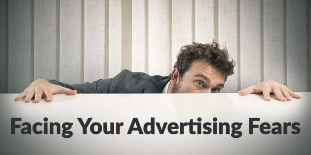facing-advertising-fears-630x315.jpg
