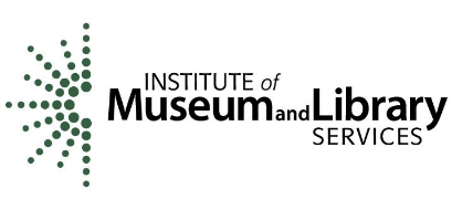 The Institute of Museum and Library Services is the primary source of federal support for the nation's 123,000 libraries and 35,000 museums. Our mission is to inspire libraries and museums to advance innovation, lifelong learning, and cultural and civic engagement. Our grant making, policy development, and research help libraries and museums deliver valuable services that make it possible for communities and individuals to thrive. To learn more, visit www.imls.gov and follow IMLS on    Facebook    and    Twitter   .