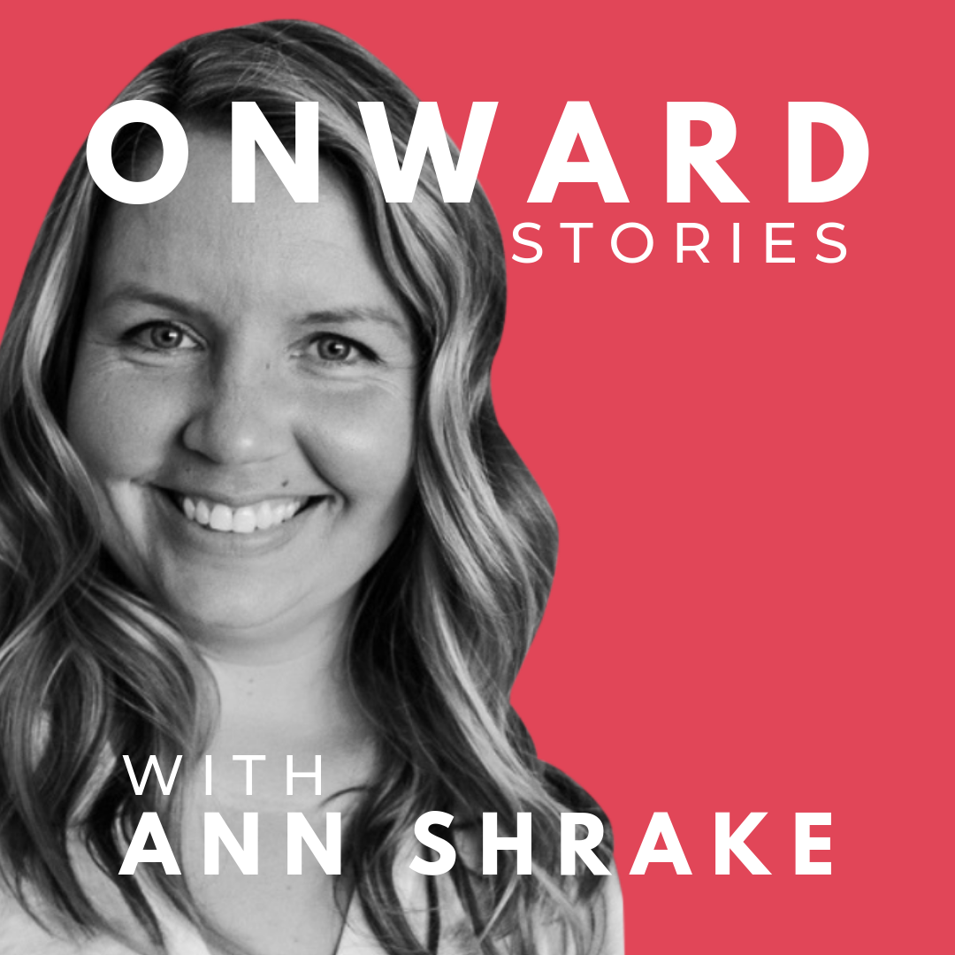 Ann Shrake created the Onward Stories podcast for people who have lost a baby. The show features interviews with parents who have experienced miscarriage, stillbirth, or infant loss, as well as tips from experts in navigating life after loss.