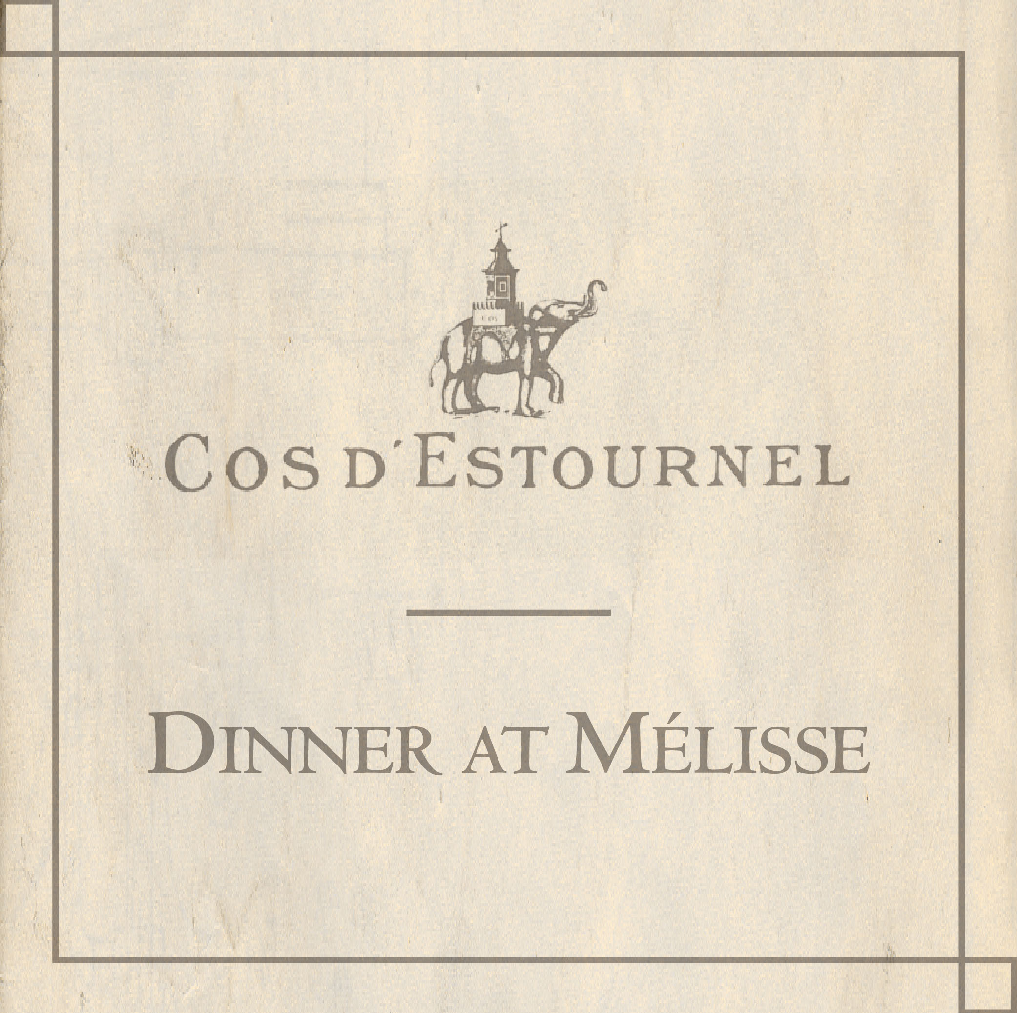 Cos d'estournel Dinner Melisse June 8, 2017