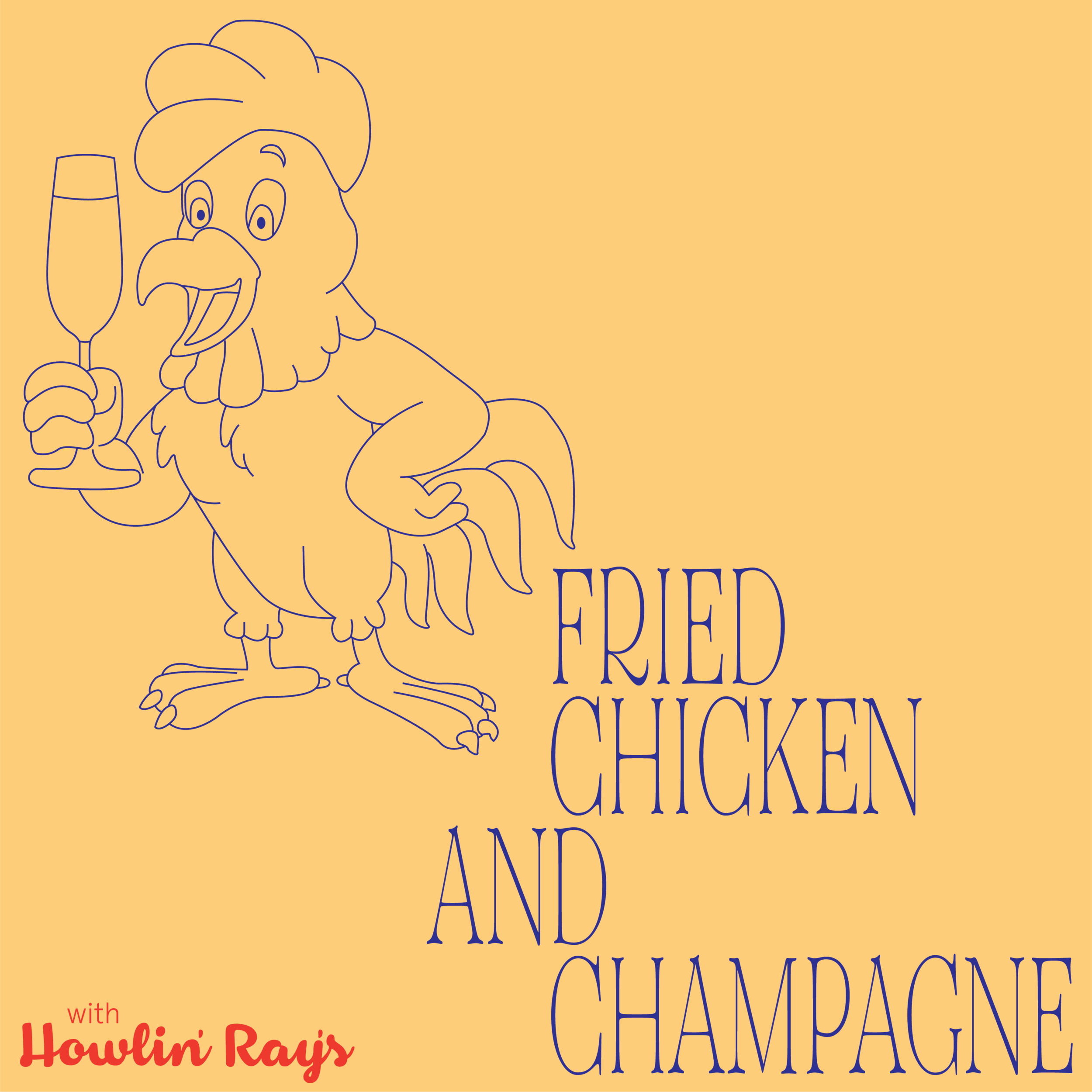 Fried Chicken and Champagne Downtown Los Angeles August 10, 2019 6:00 PM - 8:15 PM