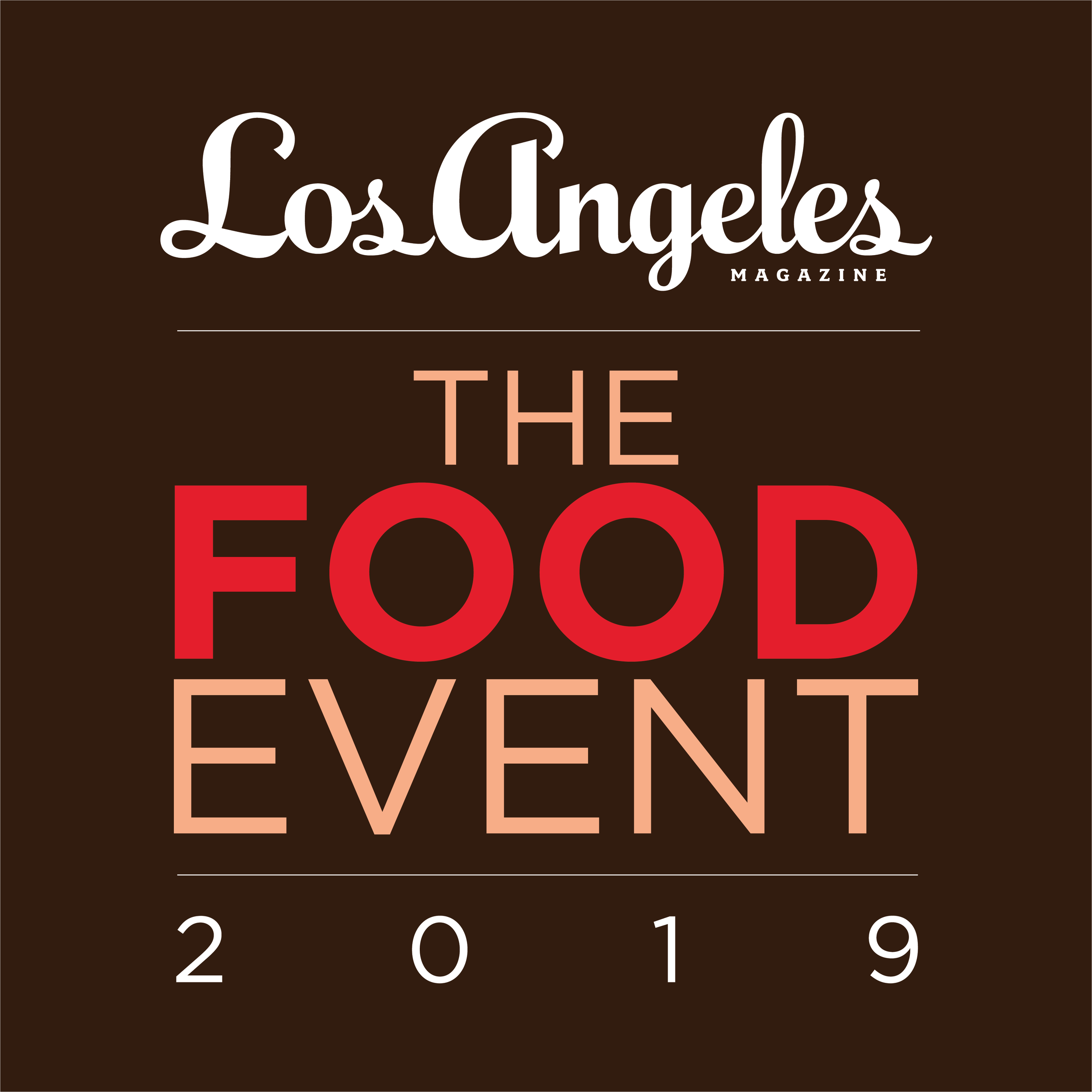 LA Magazine presents The Food Event 2019 Saddlerock Ranch, Malibu October 13, 2019  2:00 PM - 5:00 PM