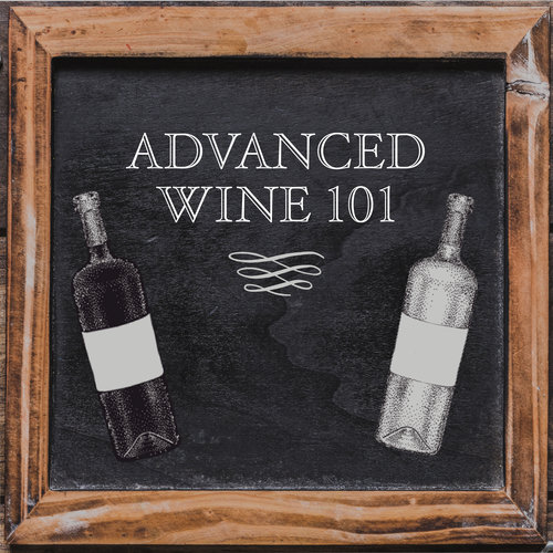 Advanced Wine 101 Downtown Los Angeles December 29, 2019  3:30 PM - 5:30 PM