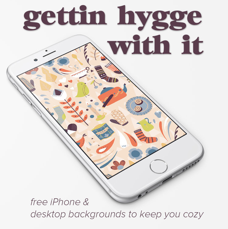 Gettin Hygge With It Wallpaper