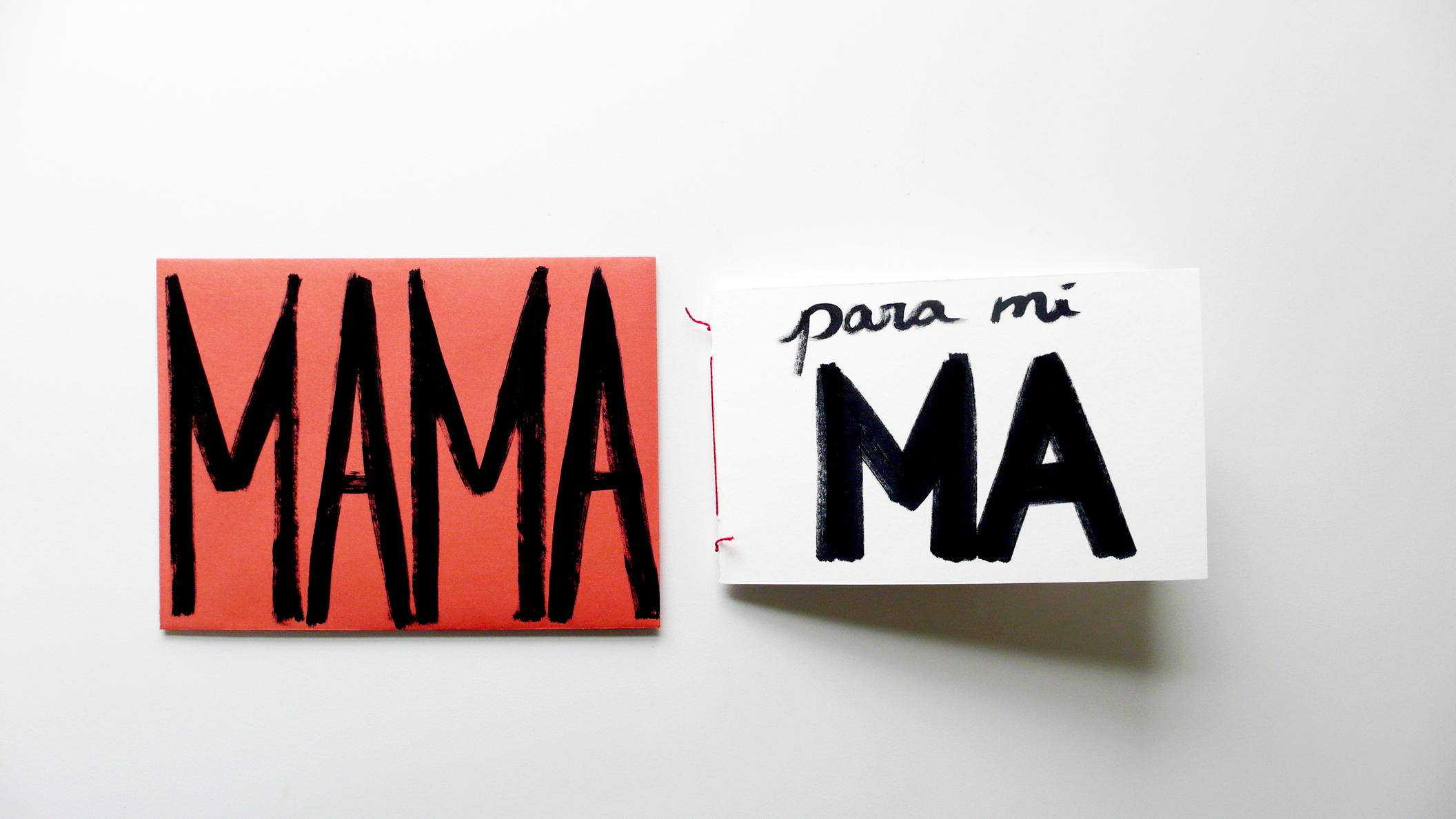 Ephemera: Para mi Mama