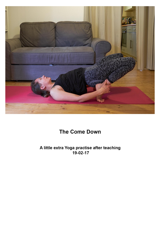 Yoga Come down