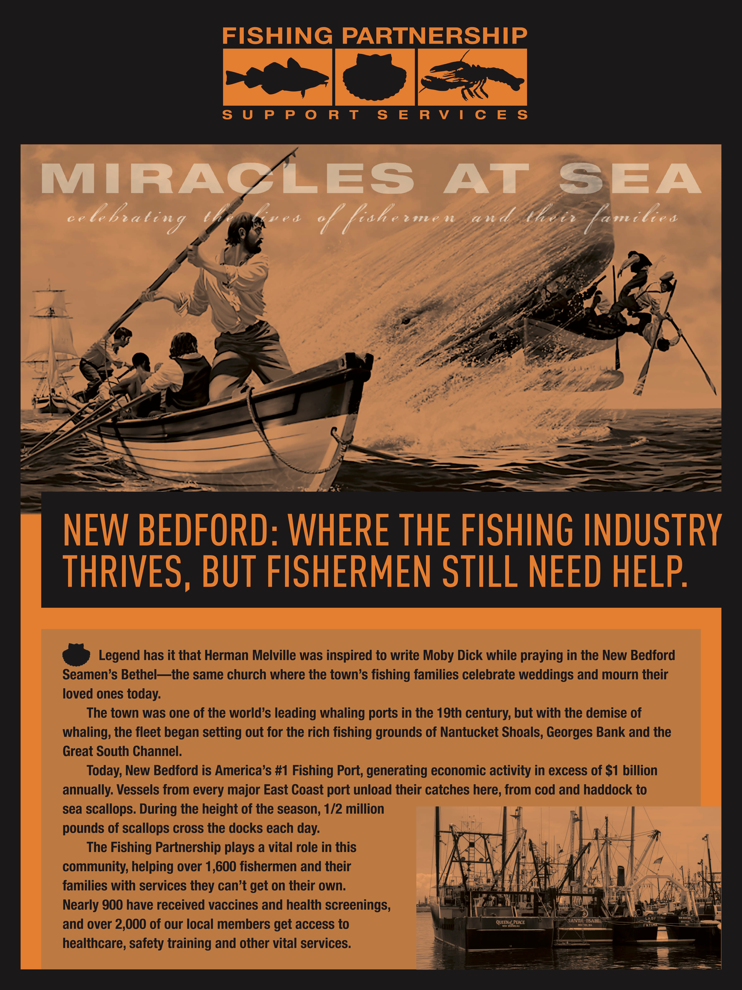 Fishing Partnership - A non-profit based in Boston, the Fishing Partnership works with over 19,000 commercial fishermen and their families, delivering vital services such as healthcare, safety training and addiction counseling. We worked with them throughout the summer of 2017, creating posters, an invitation, email and a program book for their 20th Anniversary event.   VIEW THE WORK