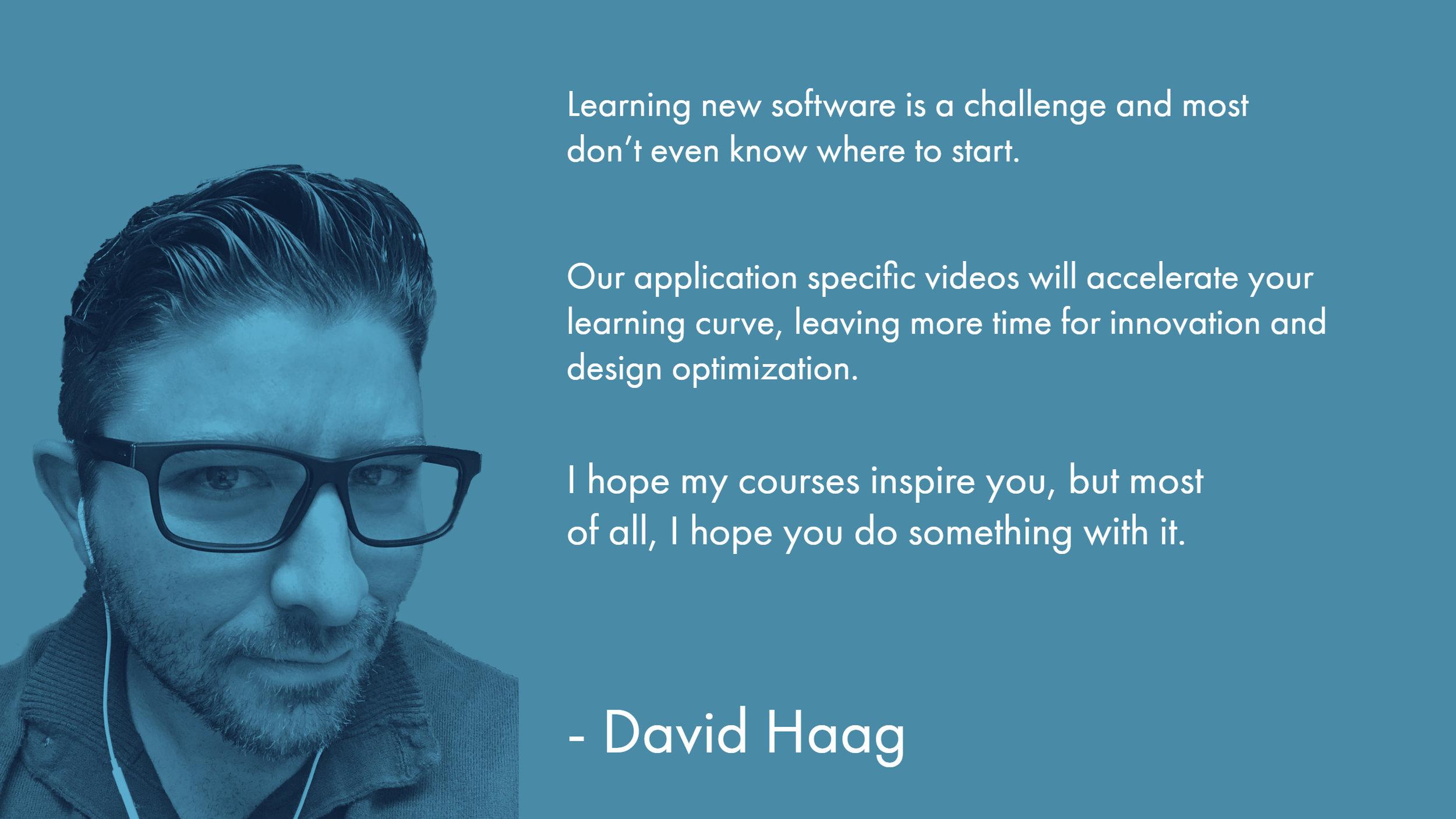 Application Specific Training Videos - David Haag