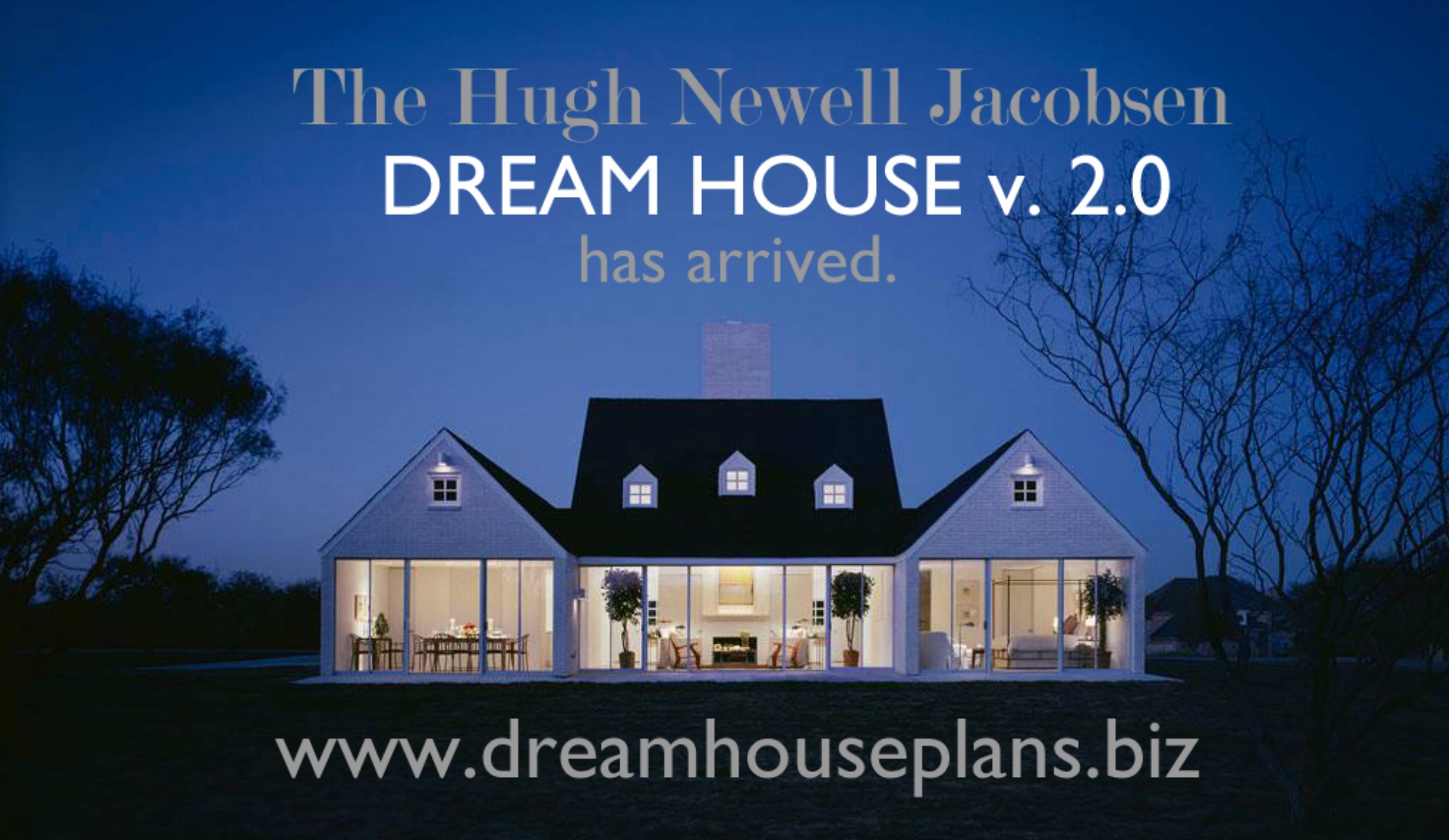 The Hugh Newell Jacobsen Dream House 2.0 is ready and taking orders. - Contact The Herring Bay Holding Company to place your order.Website:www.dreamhouseplans.bizEmail:support@dreamhouseplans.biz