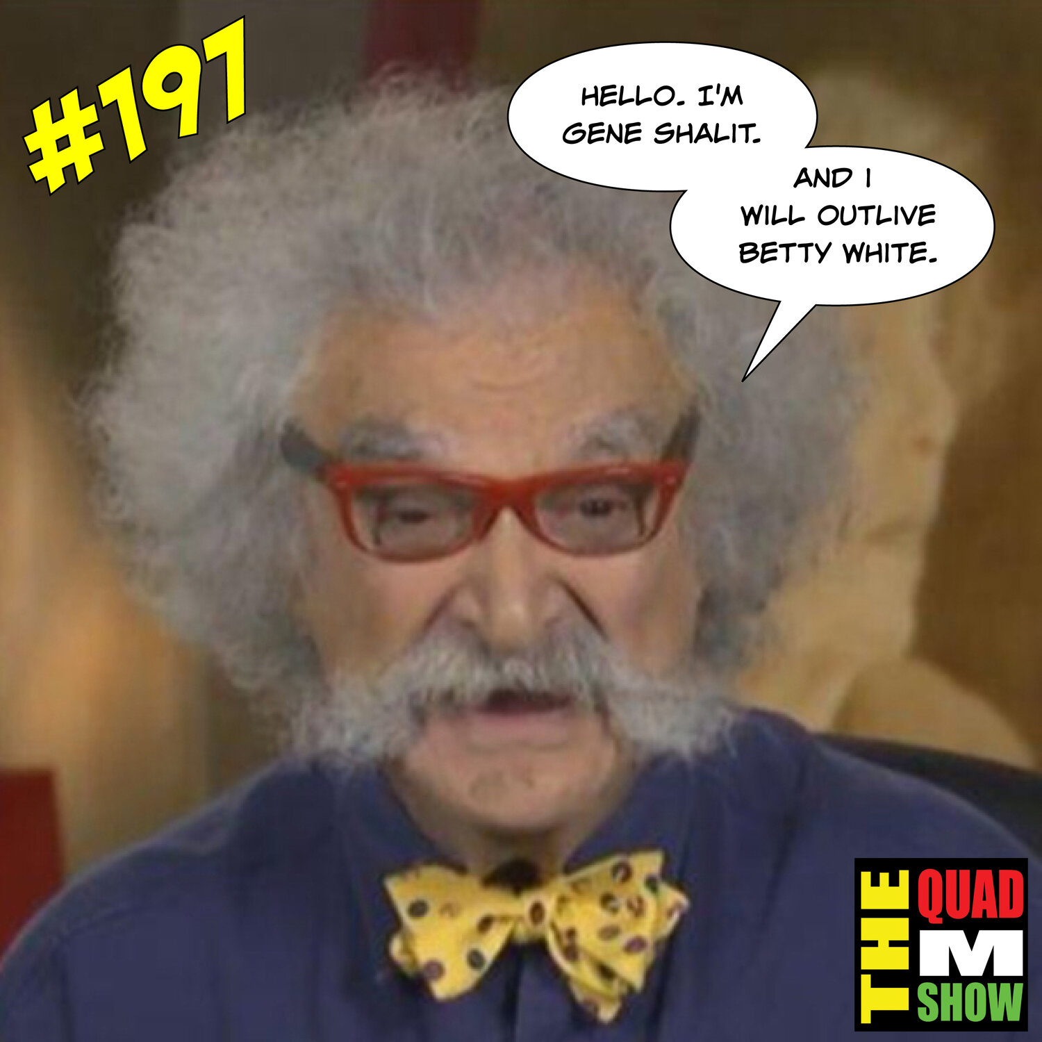 #197 - Pain Killers, Gene Shalit Vs Betty White, & Don't Exchange The Jersey